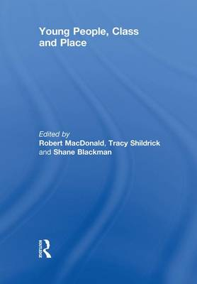 Young People, Class and Place (Paperback)