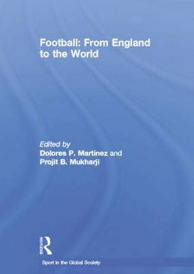 Football: From England to the World (Paperback)