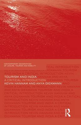 Tourism and India: A Critical Introduction (Paperback)