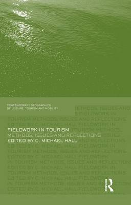 Fieldwork in Tourism: Methods, Issues and Reflections (Paperback)