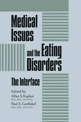 Medical Issues And The Eating Disorders: The Interface (Paperback)