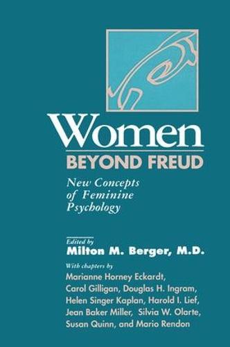 Women Beyond Freud: New Concepts Of Feminine Psychology (Paperback)