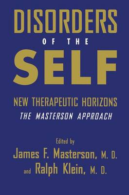 Disorders of the Self: New Therapeutic Horizons: The Masterson Approach (Paperback)