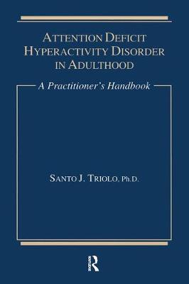 Attention Deficit: A Practitioner's Handbook (Paperback)