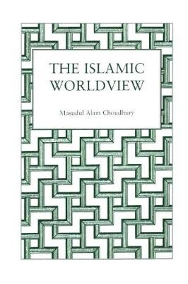 Islamic World View (Paperback)