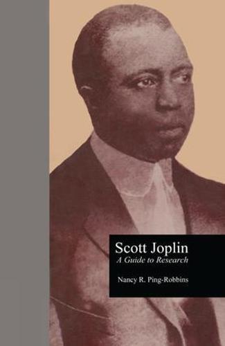 Scott Joplin: A Guide to Research (Paperback)