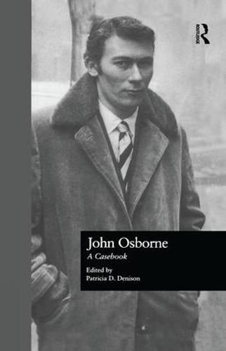John Osborne: A Casebook (Paperback)
