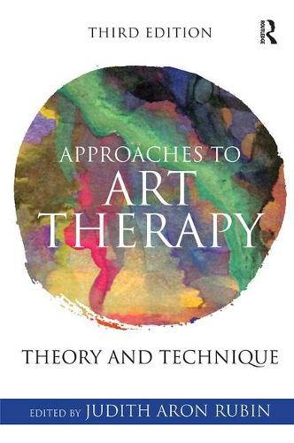 Approaches to Art Therapy: Theory and Technique (Paperback)