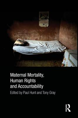 Maternal Mortality, Human Rights and Accountability (Paperback)