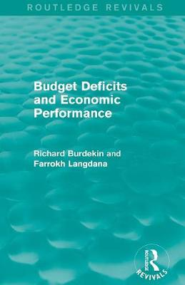 Budget Deficits and Economic Performance (Paperback)