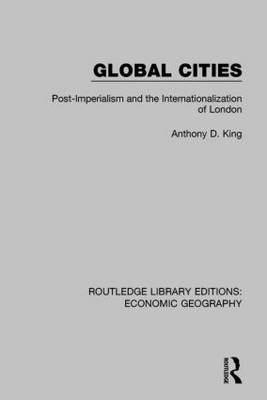 Global Cities - Routledge Library Editions: Economic Geography (Paperback)