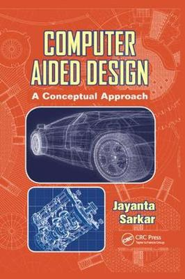 Computer Aided Design: A Conceptual Approach (Paperback)