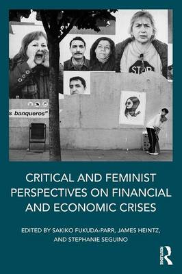 Critical and Feminist Perspectives on Financial and Economic Crises (Paperback)