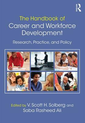 The Handbook of Career and Workforce Development: Research, Practice, and Policy (Paperback)