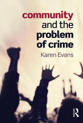 Community and the Problem of Crime (Paperback)