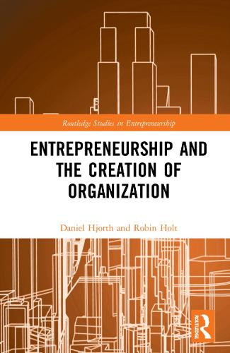 Entrepreneurship: A Philosophical Investigation - Routledge Studies in Entrepreneurship (Hardback)