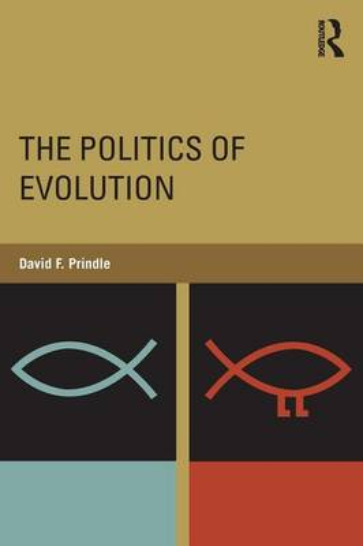 The Politics of Evolution (Paperback)