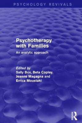 Psychotherapy with Families: An Analytic Approach - Psychology Revivals (Hardback)