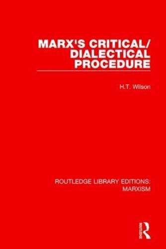 Marx's Critical/Dialectical Procedure (Paperback)