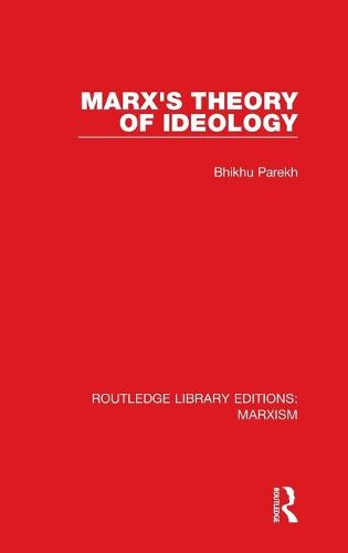 Marx's Theory of Ideology - Routledge Library Editions: Marxism (Hardback)