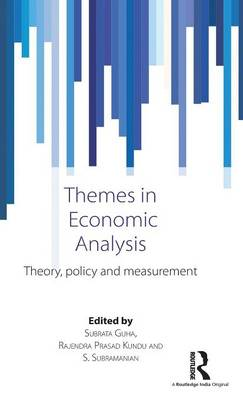 Themes in Economic Analysis: Theory, policy and measurement (Hardback)