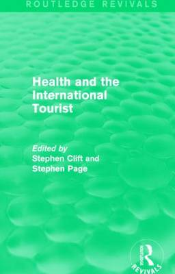 Health and the International Tourist - Routledge Revivals (Hardback)