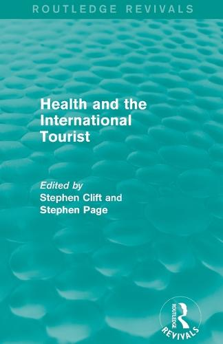 Health and the International Tourist (Paperback)