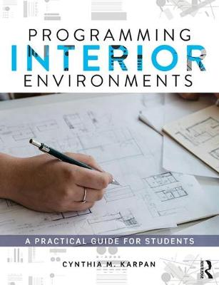 Programming Interior Environments: A Practical Guide for Students (Paperback)
