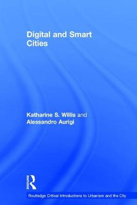 Digital and Smart Cities - Routledge Critical Introductions to Urbanism and the City (Hardback)