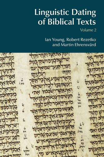 Cover Linguistic Dating of Biblical Texts: Volume 2 - BibleWorld
