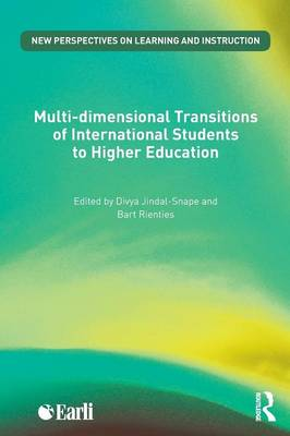 Multi-dimensional Transitions of International Students to Higher Education - New Perspectives on Learning and Instruction (Paperback)