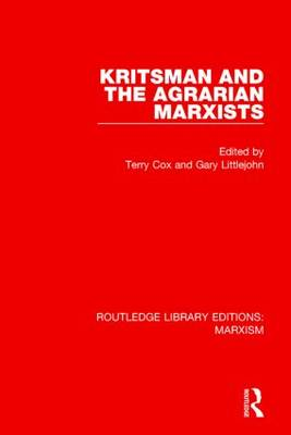 Kritsman and the Agrarian Marxists - Routledge Library Editions: Marxism (Hardback)