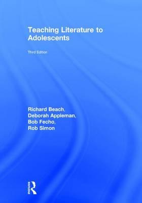 Teaching Literature to Adolescents (Hardback)