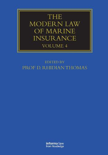 The Modern Law of Marine Insurance: Volume Four - Maritime and Transport Law Library (Hardback)