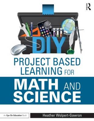 DIY Project Based Learning for Math and Science (Paperback)