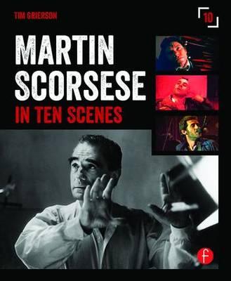 Martin Scorsese in 10 Scenes (Paperback)