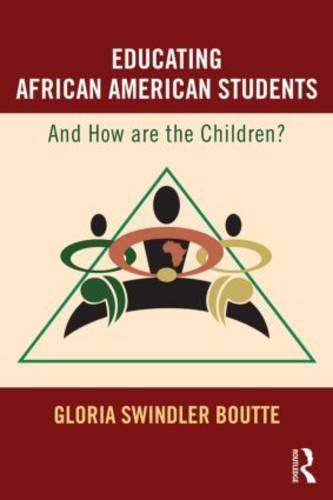 Educating African American Students: And How Are the Children? (Paperback)