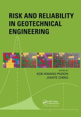 Risk and Reliability in Geotechnical Engineering (Paperback)