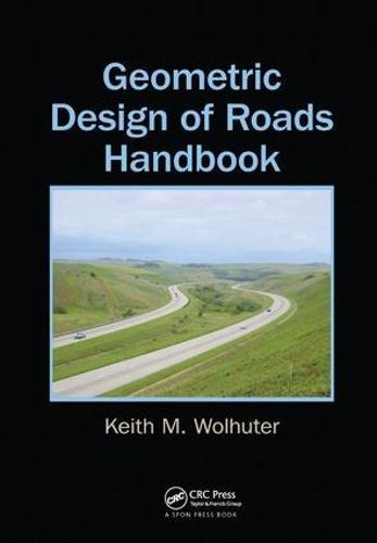 Geometric Design of Roads Handbook (Paperback)