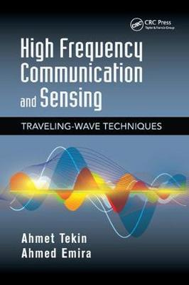 High Frequency Communication and Sensing: Traveling-Wave Techniques - Devices, Circuits, and Systems (Paperback)