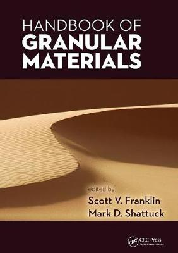 Handbook of Granular Materials (Paperback)