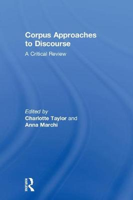 Corpus Approaches to Discourse: A Critical Review (Hardback)
