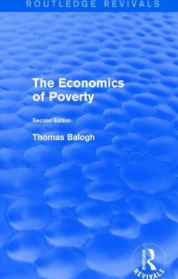 Revival: The Economics of Poverty (1974): Second Edition - Routledge Revivals (Paperback)
