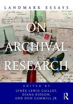Landmark Essays on Archival Research - Landmark Essays Series (Paperback)