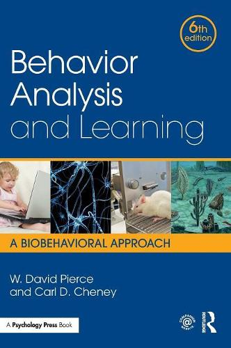 Behavior Analysis and Learning: A Biobehavioral Approach, Sixth Edition (Hardback)
