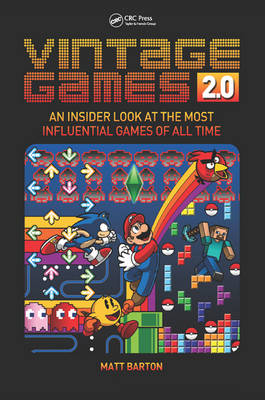 Vintage Games 2.0: An Insider Look at the Most Influential Games of All Time (Paperback)