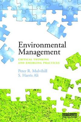 Environmental Management: Critical thinking and emerging practices (Paperback)