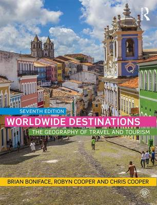 Worldwide Destinations: The geography of travel and tourism (Paperback)