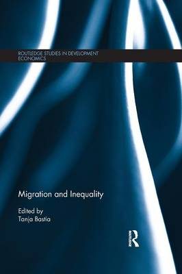 Migration and Inequality - Routledge Studies in Development Economics (Paperback)