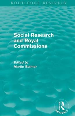 Social Research and Royal Commissions (Paperback)